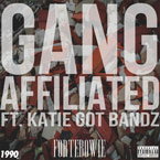 ForteBowie ft. Katie Got Bandz - Gang Affiliated Artwork
