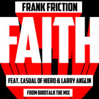 Frank Friction ft. Casual (of Hiero) & Larry Anglin - Faith Artwork