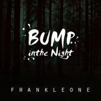 frank-leone-bump-in-the-night