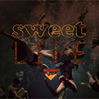 Sweet Life Artwork