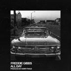 Freddie Gibbs - All Day Artwork