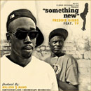Freddie Gibbs ft. YP - Something New Artwork