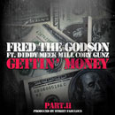 Fred The Godson ft. Diddy, Meek Mill & Cory Gunz - Gettin' Money Pt. II Artwork