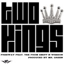 Freeway & Tek - Two Kings Artwork