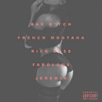 French Montana - Bad Bitch (Remix) ft. Rick Ross, Fabolous & Jeremih Artwork