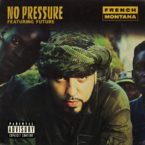 04067-french-montana-no-pressure-future