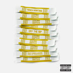 French Montana - Off The Rip (Remix) ft. A$AP Rocky Artwork