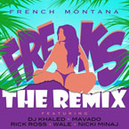 French Montana ft. DJ Khaled, Rick Ross, Mavado, Wale, Nicki Minaj - Freaks (Remix) Artwork
