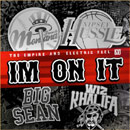 French Montana ft. Big Sean, Nipsey Hu$$le & Wiz Khalifa - I'm on It Artwork