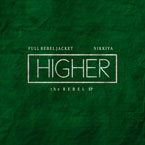 Full |REBEL| Jacket ft. Nikkiya - Higher Artwork