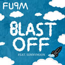 FUPM (Stat Quo &amp; Bobby Creekwater) - Blast Off Artwork