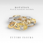 Future Flocka (Waka Flocka Flame & Future) - Rotation Artwork