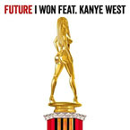 Future ft. Kanye West - I Won Artwork