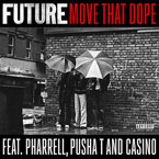 Future ft. Pharrell, Pusha T & Casino - Move That Dope Artwork