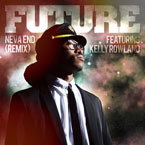 Future ft. Kelly Rowland - Neva End (Remix) Artwork