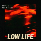 Future & The Weeknd - Low Life Artwork
