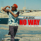 Futuristic - No Way Artwork