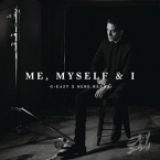 G-Eazy - Me, Myself & I ft. Bebe Rexha Artwork