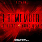 Game ft. Future &amp; Young Jeezy - I Remember Artwork