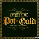 Game ft. Chris Brown - Pot Of Gold Artwork