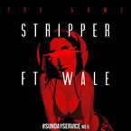 Game ft. Wale - Stripper Artwork