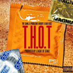 The Game ft. Problem, Huddy & Bad Lucc - THOT Artwork