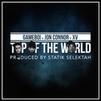 Gameboi ft. XV & Jon Connor - Top Of The World Artwork
