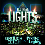 The Grouch & Eligh - All These Lights Artwork