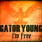 Gator Young - I&#8217;m Free Artwork