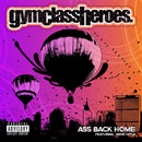 Gym Class Heroes ft. Neon Hitch - Ass Back Home Artwork