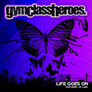 Gym Class Heroes ft. Oh Land - Life Goes On Artwork