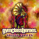 Gym Class Heroes ft. Adam Levine - Stereo Hearts Artwork