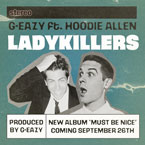 G-Eazy ft. Hoodie Allen - Lady Killers Artwork