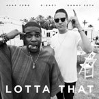 G-Eazy ft. A$AP Ferg & Danny Seth - Lotta That Artwork