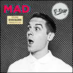 G-Eazy ft. Devon Baldwin - Mad Artwork