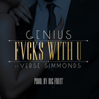 GENIUS x Verse Simmonds - Fvcks With U Artwork
