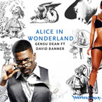 Gensu Dean ft. David Banner - Alice in Wonderland Artwork