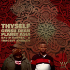 Gensu Dean & Planet Asia ft. David Banner & Tragedy Khadafi - Thyself Artwork