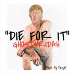GhostWridah - Die For It ft. RiiahW.O.R.L.D., Jett D & Keilah Rose Artwork