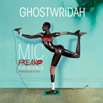 GhostWridah ft. Billy Blue - Mic Freak Artwork