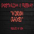 GhostWridah ft. Freeway - Window Cracked Artwork