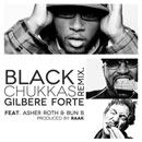 Gilbere Forte' ft. Asher Roth & Bun B - Black Chukkas (Remix) Artwork