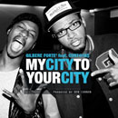 Gilbere Forte' ft. CurT@!n$ - My City To Your City Artwork