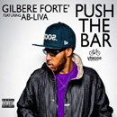 Gilbere Forte' ft. Ab-Liva - Push the Bar Artwork