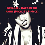 Gina Lee - Hard in the Paint Artwork
