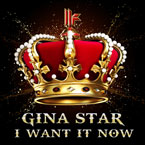 Gina Star ft. Laza Morgan - i.W.I.N. (I Want It Now) Artwork
