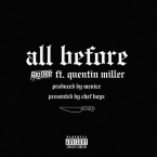Gio Dee - All Before ft. Quentin Miller Artwork