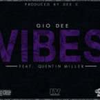 Gio Dee ft. Quentin Miller - VIBES Artwork