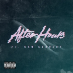 Glasses Malone - After Hours ft. Dom Kennedy Artwork