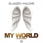 Glasses Malone - My World ft. Brian McKnight Artwork